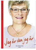 Bengt Ohlsson recension Jag är den jag är Maud Olofsson Centern W&W Catharina Håkansson Boman Neo nr 2 2014
