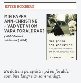 Hanna Lager recension Ester Roxberg Min pappa Ann-Christine Neo nr 2 2014
