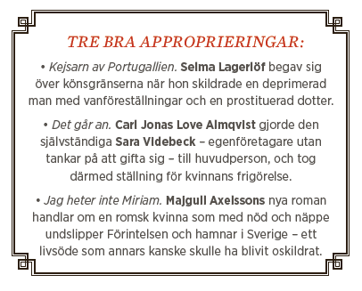 Therese Bohman krönika appropriering Gustave Flaubert Gustav Almestad Lena Andersson Expressen Nils Schwartz Lena Andersson bra