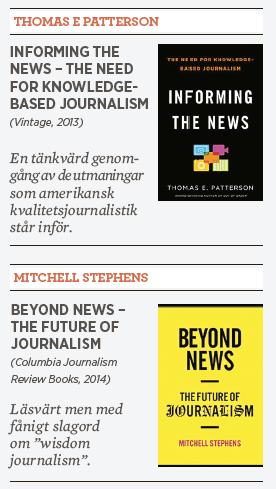 Janerik Larsson Thomas E Patterson Informing the news  Mitchell Stephens Beyond news journalistik medier Neo nr 4 2014