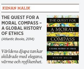 The Quest for a Moral Compass Kenan Malik Patrik Strömer recension etik Jesus Muhammed Neo nr 4 2014