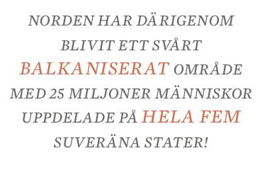 Nils Lundgren Leve balkaniseringen Skottland självständighet Neo nr 5 2014 citat