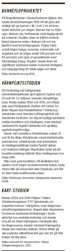 Mattias Svensson kondition intelligens värnpliktsstudien Bunkeflo Ingegerd Ericsson Magnus Lindwall Göran Hägglund Neo nr 5 2014 studier