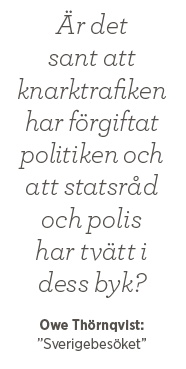 Kalle Lind William Freestyle Owe Thörnqvist Harry Brandelius Sverigebesöket knarkare punkare Eddie Meduza Neo nr 5 2014 citat