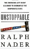 Ralph Nader Unstoppable Adam smith Friedrich Hayek recension Mattias Svensson Neo nr 5 2014