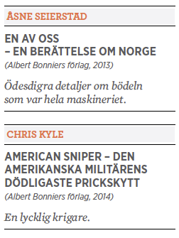 Bengt Ohlsson recension Åsne Seierstad En av oss och Chris Kyle American Sniper Anders Behring Breivik Neo nr 6 2014