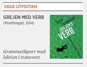 Hanna Lager recension Sara Lövestam Grejen med verb Neo nr 6 2014