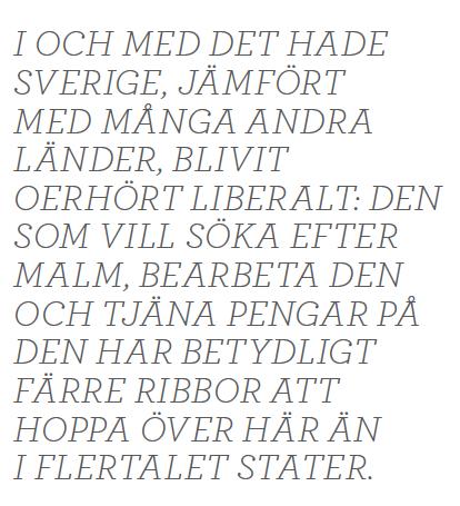 Dick Harrison gruvfrun Bergslagen järn malm Norrland  Sala LKAB Neo nr 6 2014 citat2