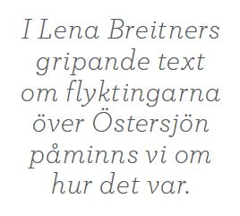 Maria Ludvigsson reflektion Lena Breiitner Flyktingarna på Östersjön DDR Östtyskland kommunism Medelhavet flyktingvåg Neo nr 6 2014 citat