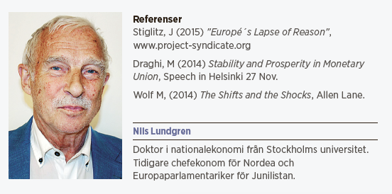 Nils Lundgren krönika Europas gyllene boja euro Joseph Stiglitz Neo nr 1 2015
