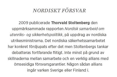 Sylvia Bjon Nato Försvarssamarbete Sverige Finland Mauno Koivisto Sverker Göransson Carl Haglund Neo nr 1 2015 bakgrund