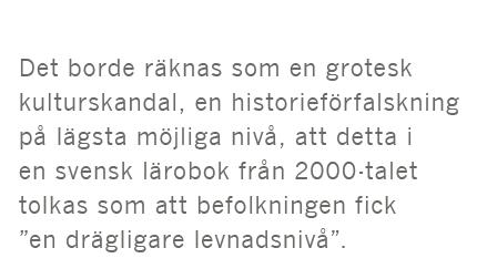 Dick Harrison Gustav Fridolin kvinnor historieböcker högstadiet Dagens Nyheter Amanda Björkman vikingar andra världskriget Mao Zedong Kina Neo nr 2 2015 citat5