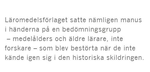 Dick Harrison Gustav Fridolin kvinnor historieböcker högstadiet Dagens Nyheter Amanda Björkman vikingar andra världskriget Mao Zedong Kina Neo nr 2 2015 citat7
