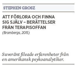 Bengt Ohlsson recension Neo nr 2 2015 Stephen Grosz Att förlora och finna sig själv – berättelser från terapisoffan (Brombergs, 2015)