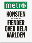 Mattias Svensson recension Sakari Pitkänen • Metro – Konsten att skaffa sig fiender över hela världen • AB Olada/Ord-upplaget 2015 Neo nr 2 2015