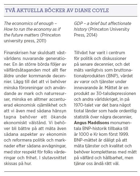 Diane Coyle BNP GDP The soulful science The economics of enough intervju Mattias Svensson Neo nr 3 2015