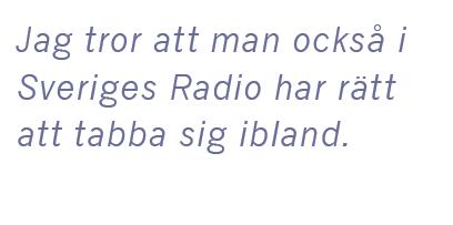 Cilla Benkö intervju Andreas Ericson Sveriges radio vänstervridning Granskningsnämnden husblatte ACAB Kakan Hermansson Kent Asp Neo nr 4 2015 citat